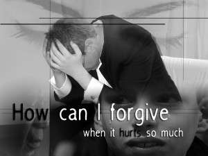 Forgiving someone is easier said than done